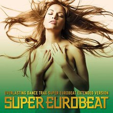 Super Eurobeat, Volume 203 (Extended Version) mp3 Compilation by Various Artists