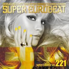 Super Eurobeat, Volume 221 (Extended Version)