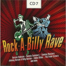 Rock-A-Billy Rave, CD 7 by Various Artists