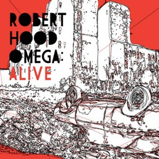Omega: Alive by Robert Hood