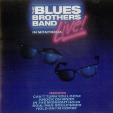 Live In Montreux by Blues Brothers