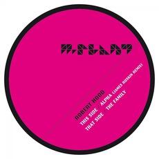 Alpha (James Ruskin Remix) / The Family by Robert Hood
