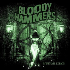 Spiritual Relics mp3 Album by Bloody Hammers