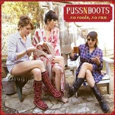 No Fools, No Fun mp3 Album by Puss N Boots