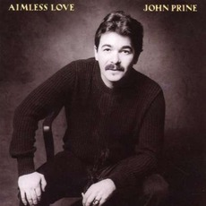 Aimless Love mp3 Album by John Prine
