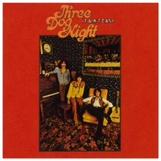It Ain't Easy mp3 Album by Three Dog Night