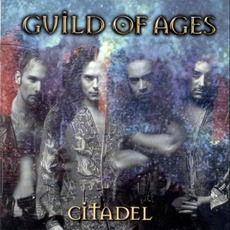 Citadel mp3 Album by Guild Of Ages