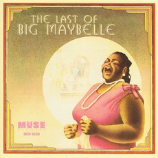 The Last Of Big Maybelle (Re-Issue)
