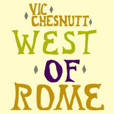 West Of Rome (Re-Issue)