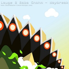 Daybreak EP by Lauge & Baba Gnohm