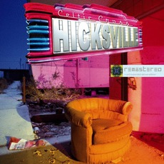 Hicksville Remastered & Remixed (Deluxe Edition)