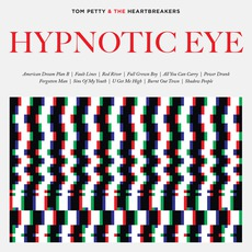 Hypnotic Eye mp3 Album by Tom Petty and The Heartbreakers