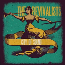 City Of Sound mp3 Album by The Revivalists