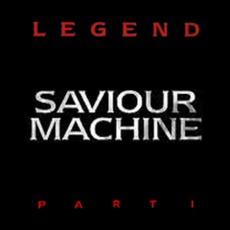 Legend, Part I (Limited Edition) by Saviour Machine