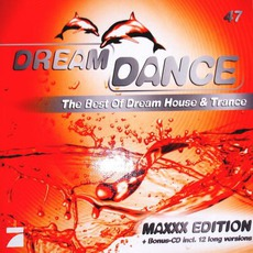 Dream Dance Vol. 47: Maxxx Edition