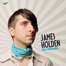 DJ-Kicks: James Holden by Various Artists