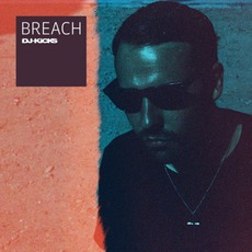 DJ-Kicks: Breach mp3 Compilation by Various Artists