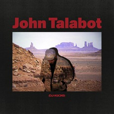 DJ-Kicks: John Talabot by Various Artists