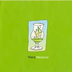 Mana Medicine