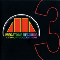 Megatone Records 12 Inch Collection 3