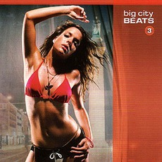 Big City Beats 3 mp3 Compilation by Various Artists
