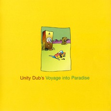 Unity Dub's Voyage Into Paradise mp3 Compilation by Various Artists