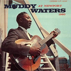 Muddy Waters At Newport 1960 (Remastered)