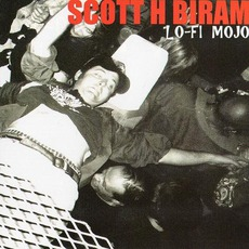 Lo-Fi Mojo mp3 Live by Scott H. Biram