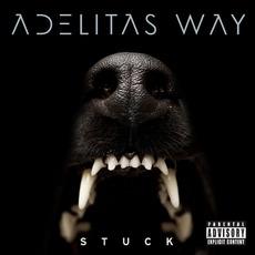 Stuck (Deluxe Edition) mp3 Album by Adelitas Way
