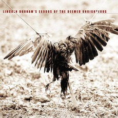 Exodus Of The Deemed Unrighteous mp3 Album by Lincoln Durham