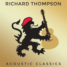 Acoustic Classics mp3 Album by Richard Thompson