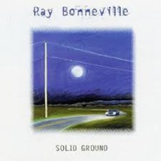 Solid Ground by Ray Bonneville