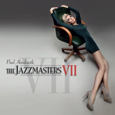 The Jazzmasters VII mp3 Album by Paul Hardcastle