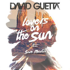 Lovers On The Sun mp3 Album by David Guetta