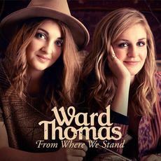 From Where We Stand mp3 Album by Ward Thomas