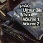Urmur Bile Trax, Volumes 1 & 2