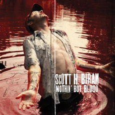 Nothin' But Blood mp3 Album by Scott H. Biram