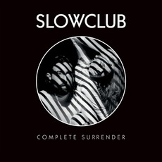 Complete Surrender (Deluxe Edition) mp3 Album by Slow Club