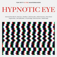 Hypnotic Eye (Digital Edition) by Tom Petty and The Heartbreakers