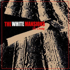 The Crossing mp3 Album by The White Mansions
