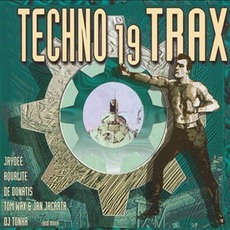 Techno Trax, Volume 19 by Various Artists