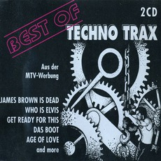 Best Of Techno Trax by Various Artists