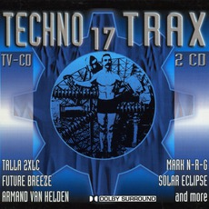 Techno Trax, Volume 17 mp3 Compilation by Various Artists