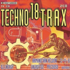 Techno Trax, Volume 18 by Various Artists