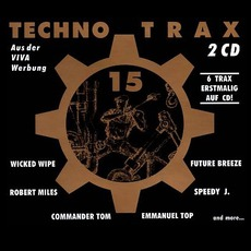 Techno Trax, Volume 15 by Various Artists