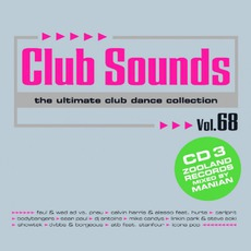 Club Sounds, Volume 68 mp3 Compilation by Various Artists