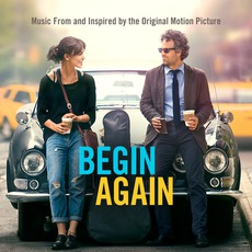Begin Again: Music From And Inspired By The Original Motion Picture mp3 Soundtrack by Various Artists