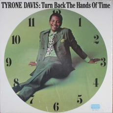 Turn Back The Hands Of Time (Remastered) mp3 Album by Tyrone Davis
