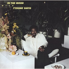 In The Mood With Tyrone Davis (Remastered) mp3 Album by Tyrone Davis
