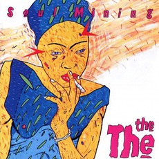 Soul Mining (30th Anniversary Deluxe Edition) by The The